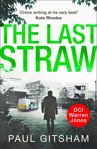The Last Straw (DCI Warren Jones, Book 1) (English Edition) par Paul Gitsham