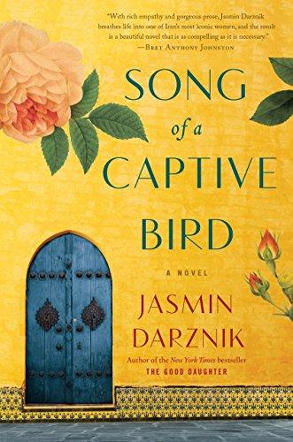 Song of a Captive Bird: A Novel por Jasmin Darznik