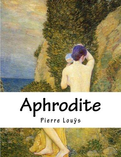Aphrodite: Mœurs Antiques