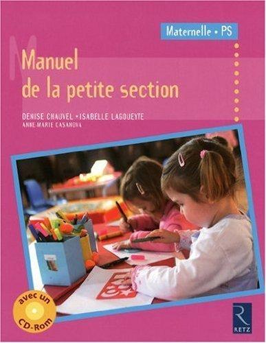 Manuel de la petite section (1Cédérom) de Chauvel. Denise (2009) Broché