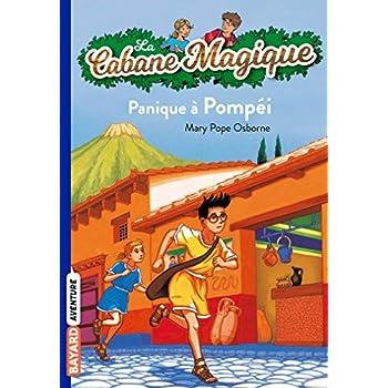 La cabane magique, Tome 08: Panique à Pompéi