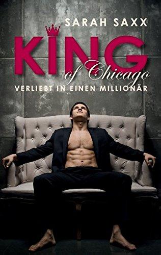 Buchseite und Rezensionen zu 'King of Chicago: Verliebt in einen Millionär' von Sarah Saxx