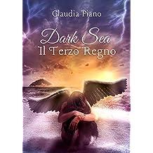 Dark Sea. Il Terzo Regno