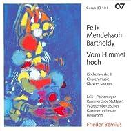 Mendelssohn: Vom Himmel Hoch / Ave Maris Stella / Te Deum In D Major