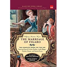 The Marriage Of Figaro (Book And CDs): The Complete Opera on Two CDs (Black Dog Opera Library)