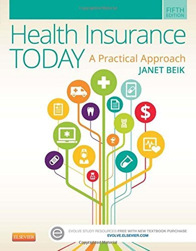 health-insurance-today-a-practical-approach-5e-by-janet-i-beik-aa-ba-med-2015-03-02