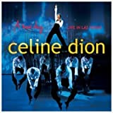 New Day: Live in Las Vegas by CELINE DION (2004-06-14)