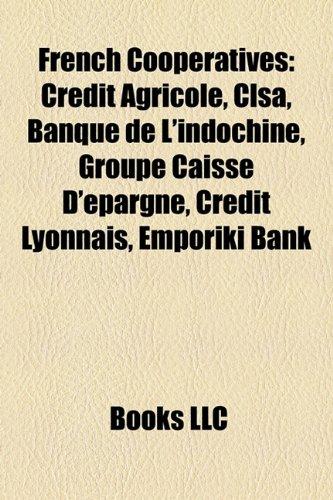 french-cooperatives-crdit-agricole-clsa-banque-de-lindochine-groupe-caisse-depargne-crdit-lyonnais-e
