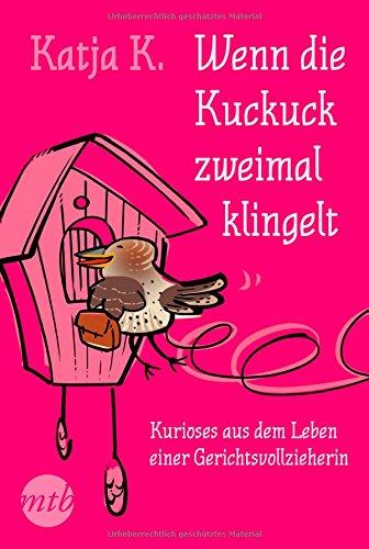 Buchseite und Rezensionen zu 'Wenn die Kuckuck zweimal klingelt' von Katja K.