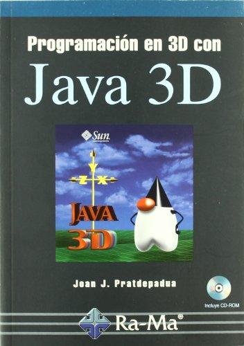 Programación en 3D con Java 3D por Joan Josep Pratdepadua Bufill