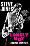 Lonely Boy - Tales from a Sex Pistol