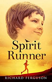 Spirit Runner (English Edition) di [Ferguson, Richard]