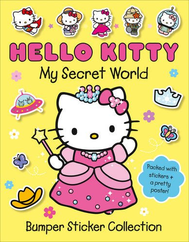 The Secret World of Hello Kitty: Bumper Sticker Collection
