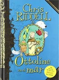 Ottoline en el mar par  Chris Riddell