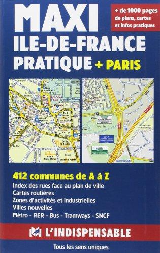 Maxi Ile-de-France Pratique + Paris