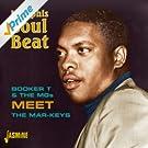 Memphis Soul Beat - Booker T & The Mgs Meet the Mar - Keys