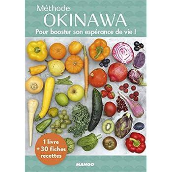 Méthode Okinawa : Pour booster votre espérance de vie ! Avec 30 fiches recettes