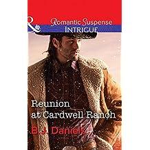 Reunion At Cardwell Ranch (Mills & Boon Intrigue) (Cardwell Cousins, Book 4)