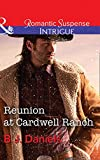 Reunion at Cardwell Ranch (Cardwell Cousins) by B.J. Daniels front cover