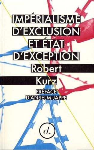 Imperialisme d Exclusion et Etat d Exception