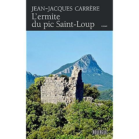 L'ermite du pic Saint-Loup (ROUERGUE LITTER)