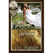 Whispering Spirits (Whispers of the Native Soul Book 3)