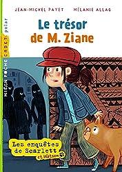 Les enquêtes de Scarlett et Watson, Tome 01: Le trésor de M. Ziane