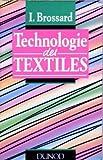 Telecharger Livres Technologie des textiles Premier cycle du second degre ecoles de cadres ecoles d apprentissage des Chambres de commerce preparation aux brevets des textiles et des metiers de l habillement (PDF,EPUB,MOBI) gratuits en Francaise