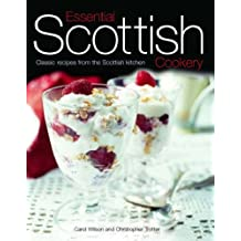 Essential Scottish Cookery: Classic Recipes from the Scottish Kitchen by Carol Wilson (2007-01-08)