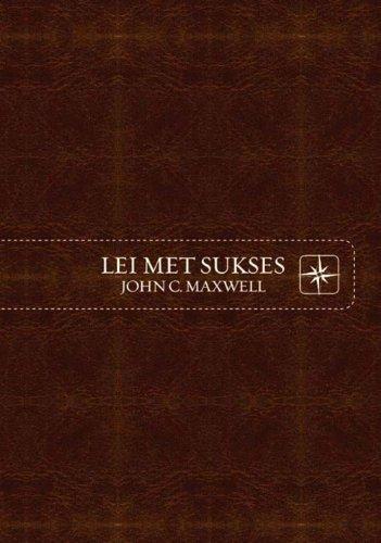 Lei met sukses (Afrikaans Edition)