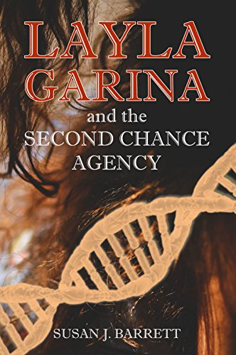 Layla garina and the second chance agency ebook susan j barrett layla garina and the second chance agency by barrett susan j fandeluxe Document