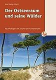 Der Ostseeraum und seine Wälder: Nachhaltigkeit im Zeichen des Klimawandels (Sommeruniversität Ratzeburg)