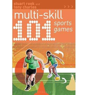 [(101 Multi Skill Sports Games)] [Author: Stuart Rook] published on (October, 2013)
