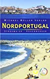Nordportugal: Reisehandbuch mit vielen praktischen Tipps. - Jürgen Strohmaier, Lydia Hohenberger
