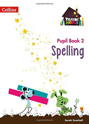 Treasure House Year 2 Spelling Pupil Book (Treasure House)