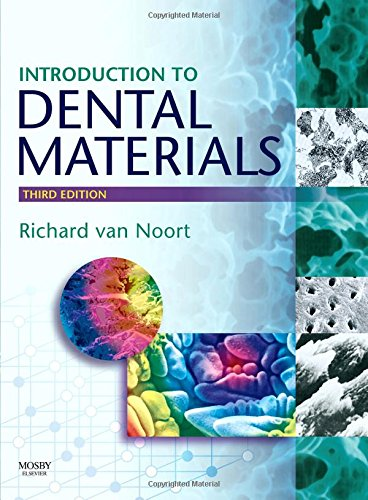 Introduction to Dental Materials, Third Edition