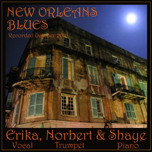 New Orleans Blues - Erika, Norbe...