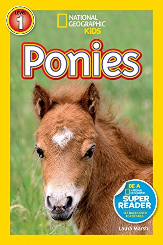 Ponies (National Geographic Readers: Level 1)