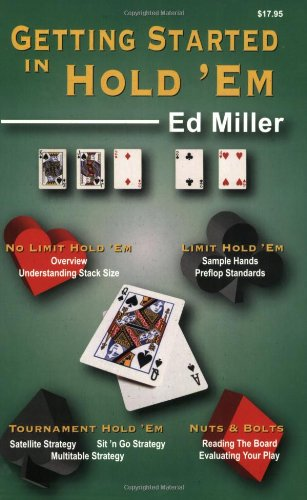 Getting Started in Hold 'em por Ed Miller