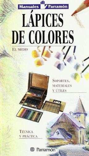 Lápices De Colores (Manuales parramón)