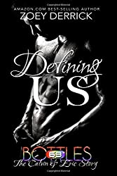 Defining US: The Calvin & Eric Story: Volume 6 (69 Bottles) by Zoey Derrick (2015-11-26)