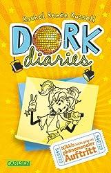 DORK Diaries 3: DORK Diaries - Nikkis (nicht ganz so) phänomenaler Auftritt