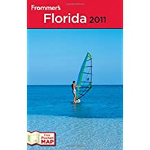Frommer's Florida 2011 (Frommer???s Complete Guides) by Lesley Abravanel (2010-08-20)