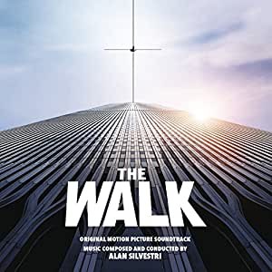 The Walk (Original Motion Picture Soundtrack)