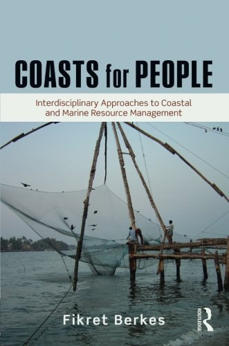 Coasts for People: Interdisciplinary Approaches to Coastal and Marine Resource Management by Fikret Berkes (2015-01-24)