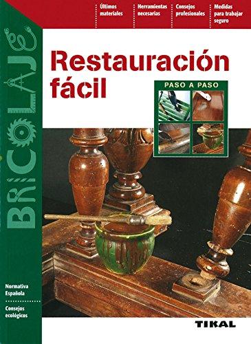 Restauracion Facil (Paso Apaso) (Bricolaje)