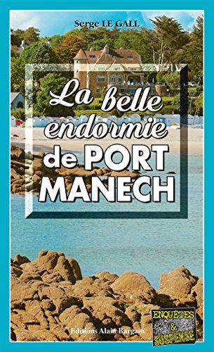 La belle endormie de Port-Manech: Une enqute du commissaire Landowski (Enqutes & Suspense)