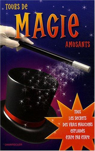 Tours de magie amusants par Pasqual Romano