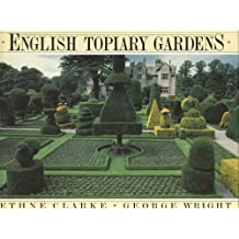 English Topiary Gardens by Ethne Clarke (1988-04-27)