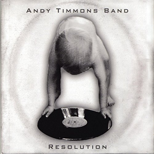 Resolution by Andy Timmons Band (2006-05-02)